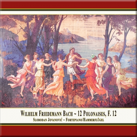 Cover: W.F. Bach: 12 Polonaises for Fortepiano, F. 12