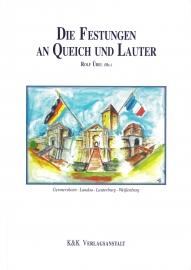 Die Festungen an Queich und Lauter