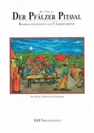 Der Pfälzer Pitaval · 500 Jahre Kriminalgeschichte