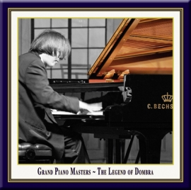 Grand Piano Masters: The Legend Of Dombra