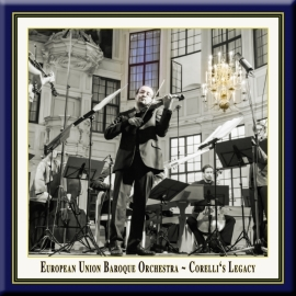 2012 · EU Barockorchester: Corellis Vermächtnis