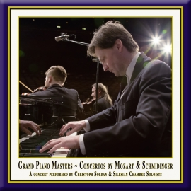 Grand Piano Masters - Piano Concertos by Mozart and Schmidinger