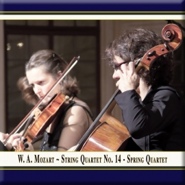 "MOZART: String Quartet No. 14, K. 387 ""Spring Quartet"""