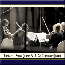 "BEETHOVEN: String Quartet No. 8 ""Razumovsky Quartet No. 2"""