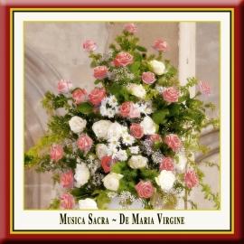 Musica Sacra · De Maria Virgine