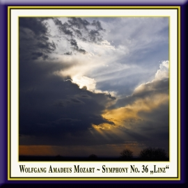 "MOZART: Symphony No. 36 ""Linz"""