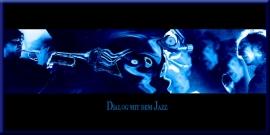 Dialog mit dem Jazz