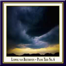 Beethoven: Klaviertrio Nr. 6 in Es-Dur, Op. 70, Nr. 2