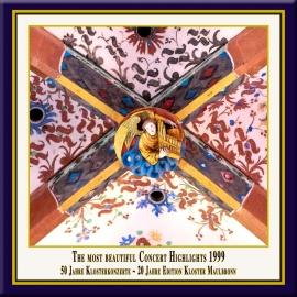 Die schönsten Konzert-Höhepunkte aus dem Kloster Maulbronn 1999