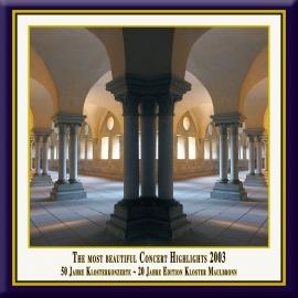 Teil 06: Konzert-Höhepunkte aus dem Kloster Maulbronn 2003