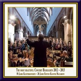 Teil 13: Konzert-Höhepunkte aus dem Kloster Maulbronn 2012-2013