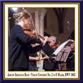 Bach: Violin Concerto No. 2 in E Major, BWV 1042
