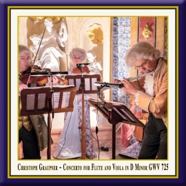 GRAUPNER: Concerto for Flute & Viola in D Minor, GWV 725