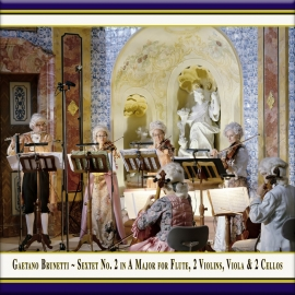 Brunetti: Sextet No. 2 in A Major