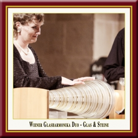 Glass & Stones · Concert for Glass Armonica & Verrophone