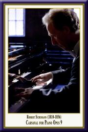 SCHUMANN: Carnaval für Klavier Opus 9