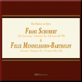 Schubert: Symphony No. 8 & Mendelssohn: Symphony No. 3